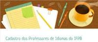 Arinter realiza cadastro dos professores de idiomas do IFPB
