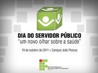 Dia do Servidor Público no IFPB será comemorado nesta quarta-feira (19)