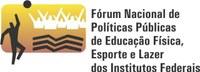 Docentes do IFPB participam do Fórum Nacional de Políticas Públicas de Educação Física, Esporte e Lazer dos Institutos Federais