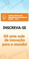 Escolas Públicas e Privadas podem concorrer ao prêmio Microsoft Educadores Inovadores 2012