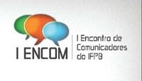 I Encontro de Comunicadores do IFPB vai iniciar nessa quinta-feira