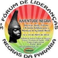 Inscrições para o 3º Fórum de Lideranças Negras da Paraíba