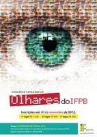 Olhares do IFPB: concurso revela o olhar educacional do discente para o seu campus